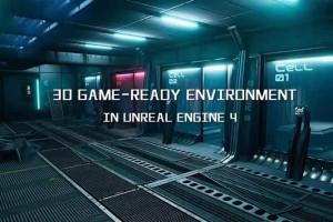 UE4 科幻场景制作教程【3D GAME READY ENVIRONMENT IN UE4】